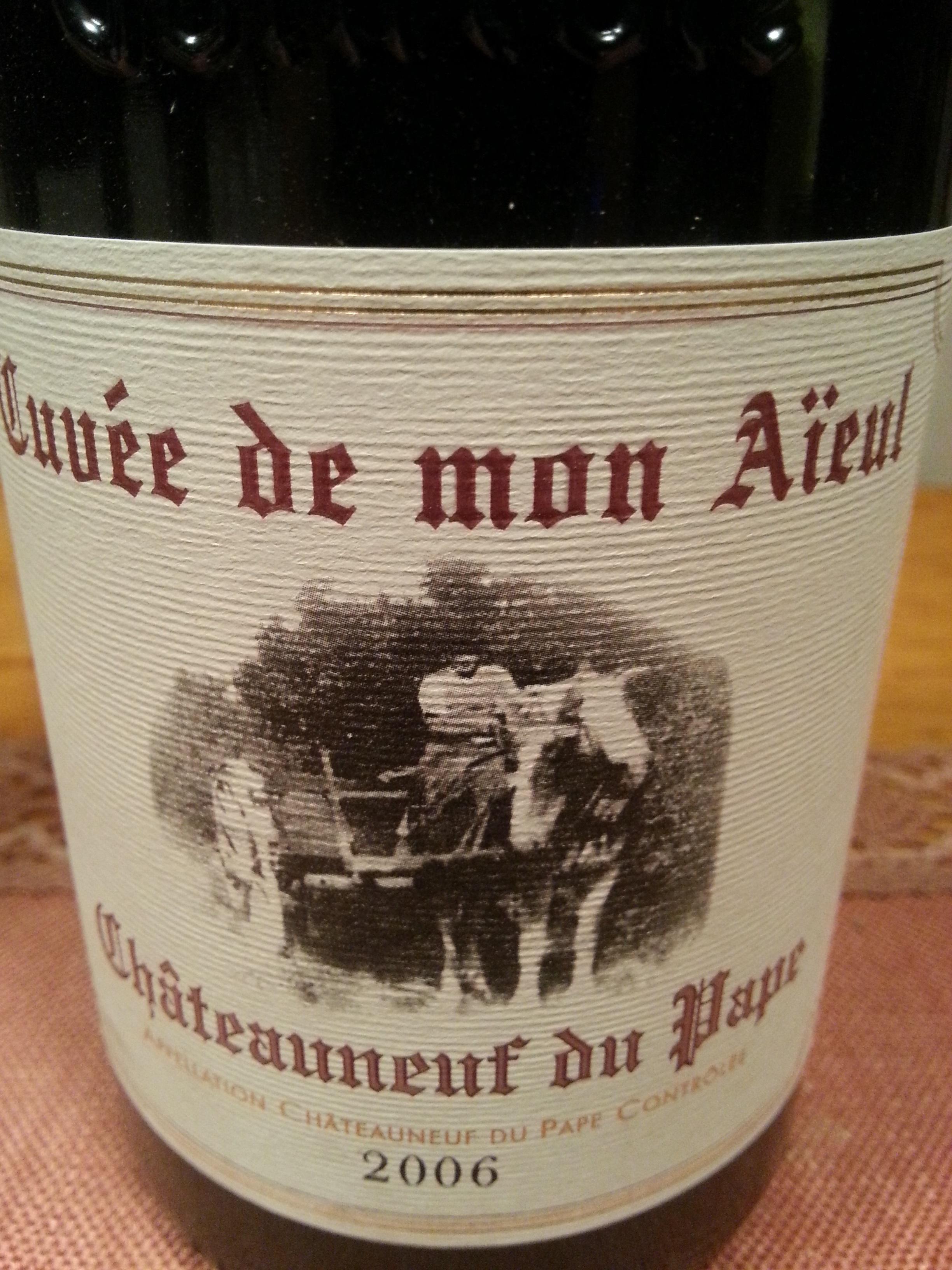 2006 Cuvée « Mon Aïeul » | Pierre Usseglio